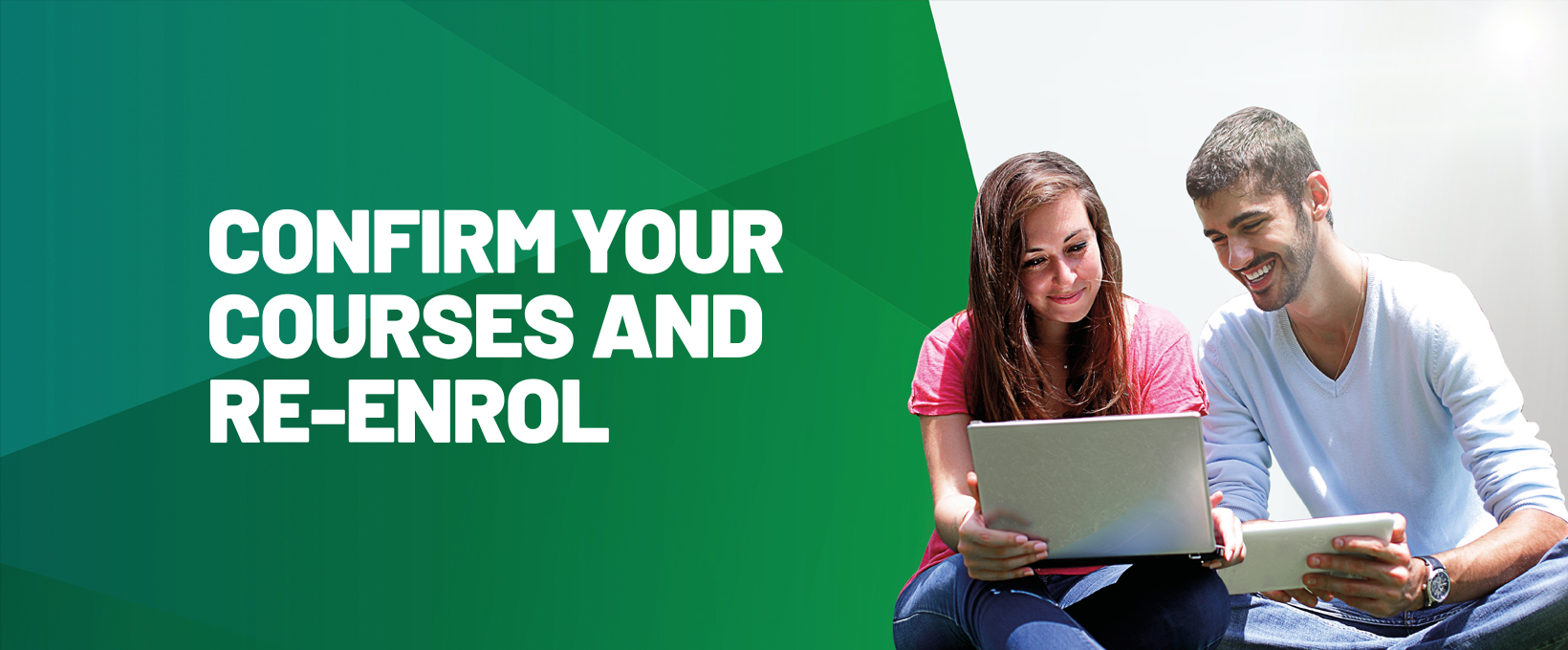 Confirm your next courses and re-enrol